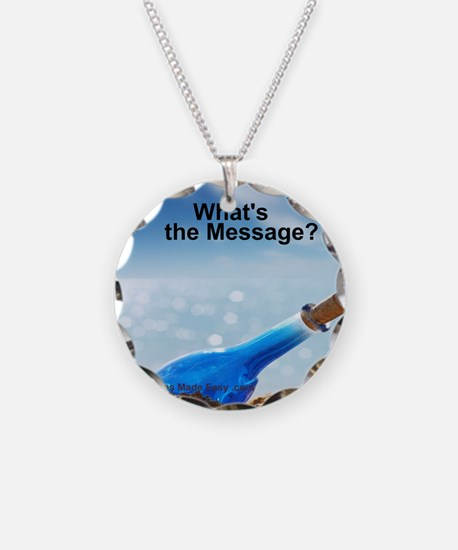 Whats the message Necklace