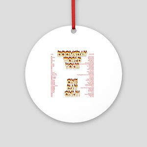 doomsday1 Round Ornament