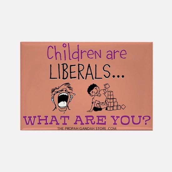 Children are liberals... Magnets