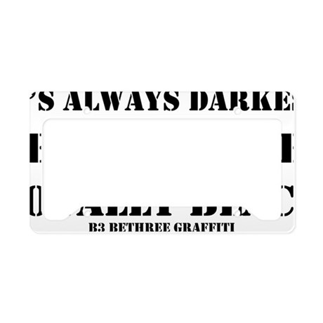 alwaysdarkest License Plate Holder