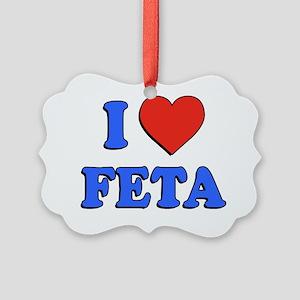 I Love Feta Greek Picture Ornament