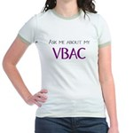 Ask Me About My VBAC Jr. Ringer T-Shirt