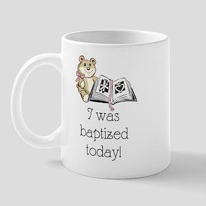 I was baptized today! (girl) Mug