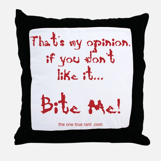 theonetruerant_back Throw Pillow