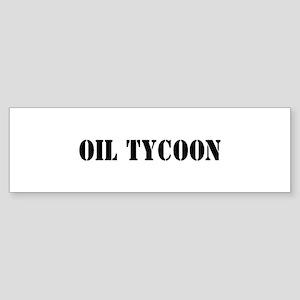 Oil Tycoon Bumper Sticker