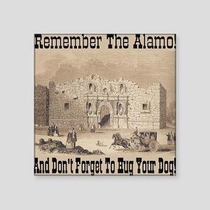 "remember_the_alamo_1854_dra Square Sticker 3"" x 3"""