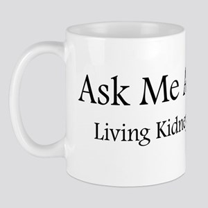 AskMeLivingKidneyDonor Mug