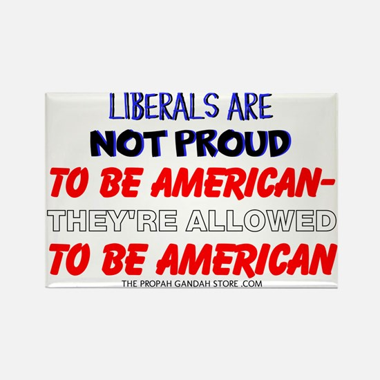 Liberals are not proud Magnets