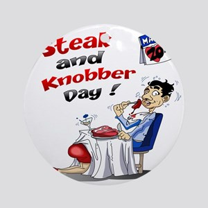 Steak and Knobber Day Logo Round Ornament