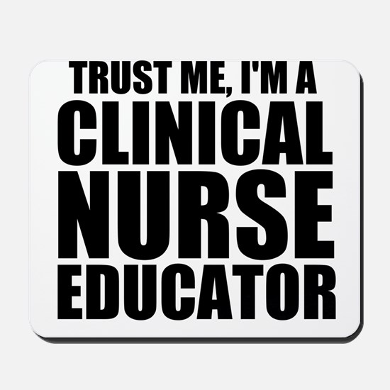 Trust Me, I'm A Clinical Nurse Educator Mousep