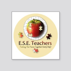 "ESEteachers-button Square Sticker 3"" x 3"""