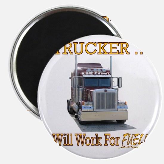 Red Peterbilt(Yellow Words,Trucker..Will Wo Magnet