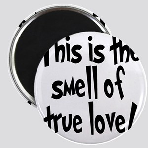 smell_of_true_love Magnet
