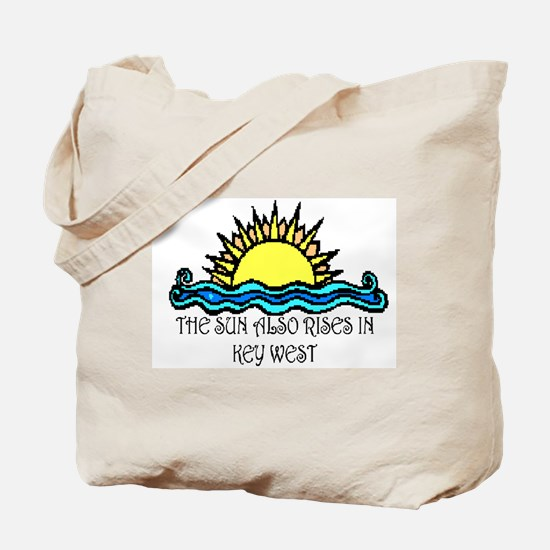sun also rises key west Tote Bag