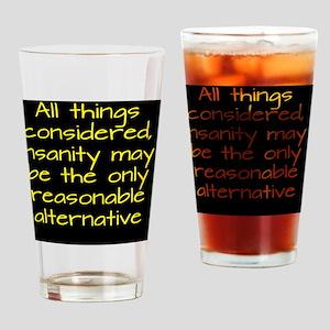 insanity-alt_rnd2 Drinking Glass