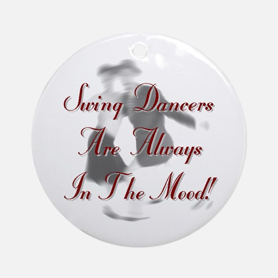 Always In the Mood Ornament (Round)