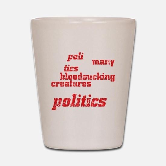 politicsDrk Shot Glass