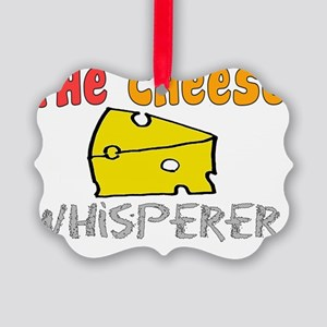 The Cheese Whisperer Picture Ornament