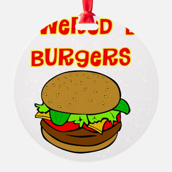powered by Burgers DARKS Ornament