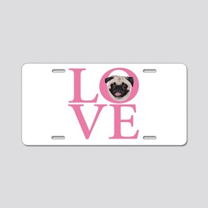 Love Pug - Aluminum License Plate