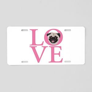 Love Pug - Aluminum License Plate