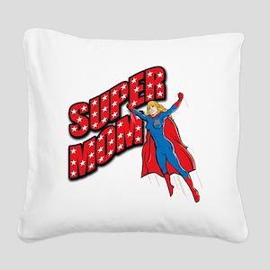 Super Mom Square Canvas Pillow