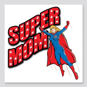 "Super Mom Square Car Magnet 3"" x 3"""