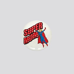 Super Mom Mini Button