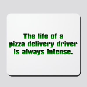 Pizza Driver Mousepad