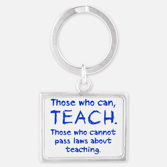 thosewhocanteachcrayon copy Landscape Keychain