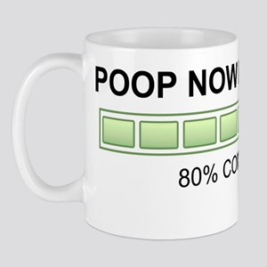 poopnowloadingshirt2000 Mug