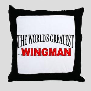 """The World's Greatest Wingman"" Throw Pillow"