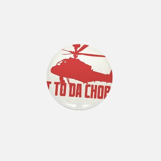 CHOPPA1 Mini Button