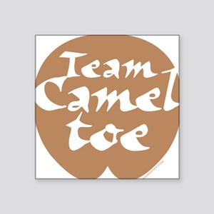 "TeamCamelToe Square Sticker 3"" x 3"""