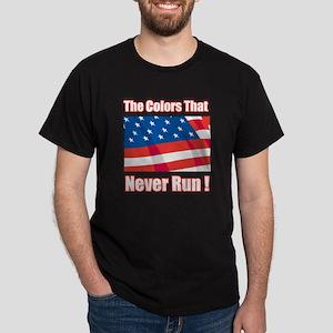 colors that never run Dark T-Shirt