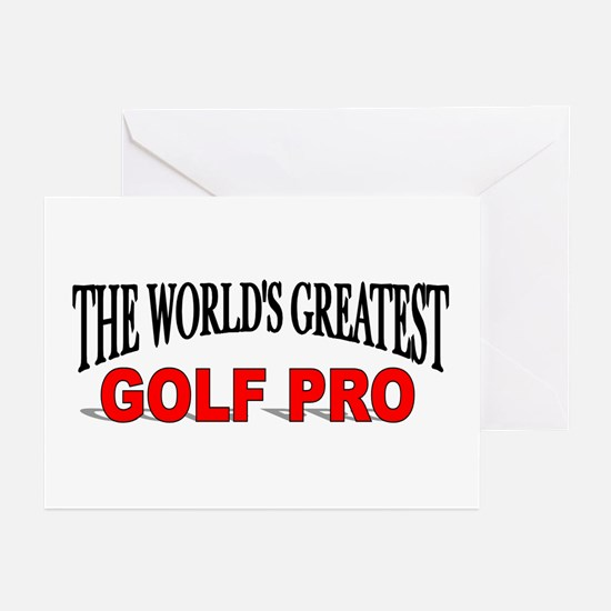 """""""The World's Greatest Golf Pro"""" Greeting Cards (Pa"""