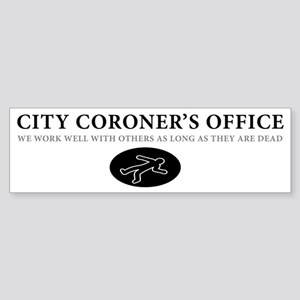 coroners office Sticker (Bumper)