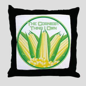 Corniest thing I Own Throw Pillow