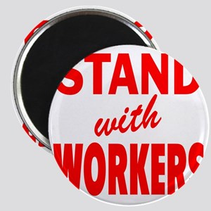 Stsnd with Workers red Magnet