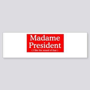 HILLARY CLINTON FOR PRESIDENT Bumper Sticker