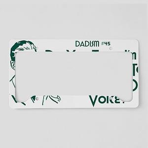 dadism45 License Plate Holder