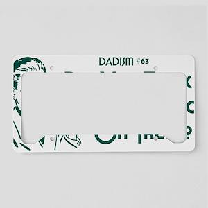 dadism63 License Plate Holder