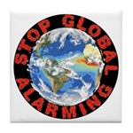 Stop Global Alarming Tile Coaster