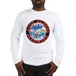 Stop Global Alarming Long Sleeve T-Shirt
