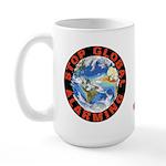 Stop Global Alarming Large Mug