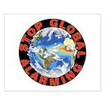 Stop Global Alarming Small Poster