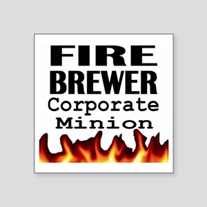 "Fire Brewer Corporate Minio Square Sticker 3"" x 3"""