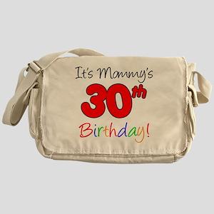 Mommys 30th Birthday Messenger Bag