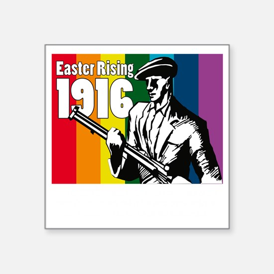 "1916 Easter Rising 10x10 da Square Sticker 3"" x 3"""