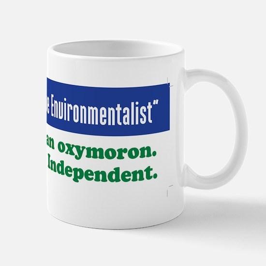 Fiscally conservative environmentalist Mug
